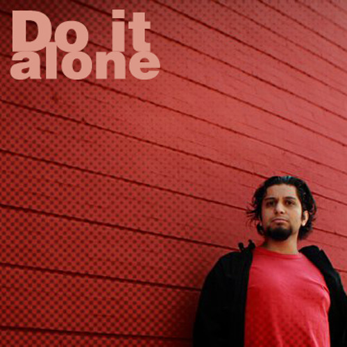 Do it alone