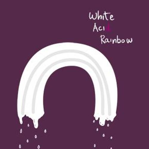 White Acid Rainbow - Sturm und drang