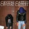 Crystal Castles - Baptism ( instrumental )