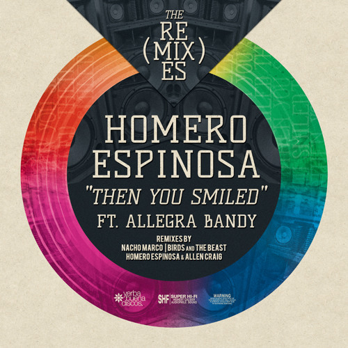 Homero Espinosa ft. Allegra Bandy - Then You Smiled (Homero Espinosa and  Allen Craig Vox Mix)