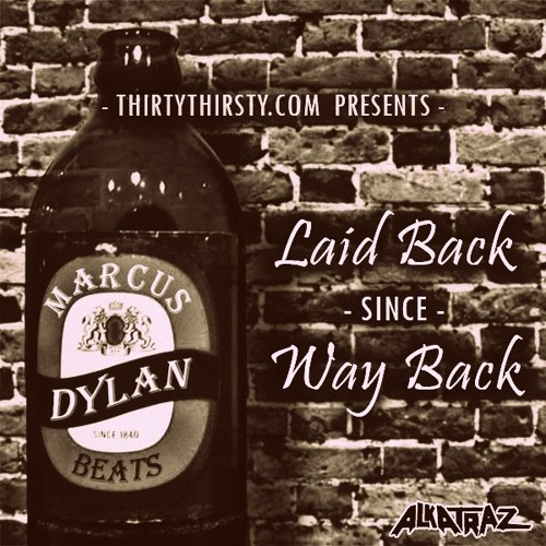 Laid Back Since Way Back (mixed by Marcus Dylan)