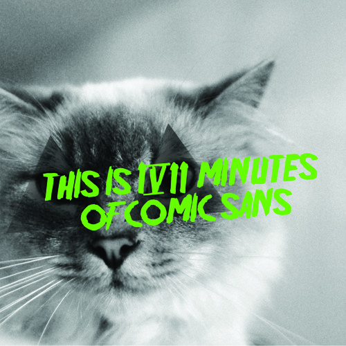 this is 17 minutes of COMIC SANS