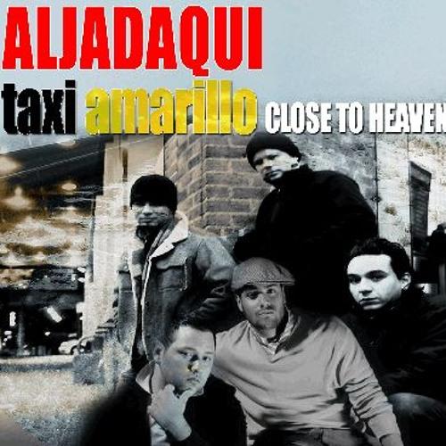 Close to heaven - Aljadaqui feat. Chris hierro (Taxi amarillo) & Cruzmonty