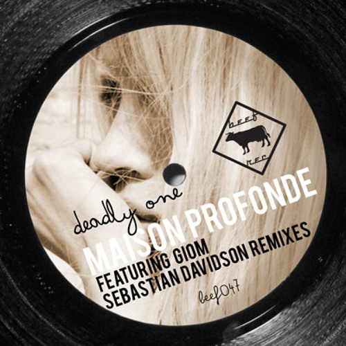 Deadly One - Maison Profonde (Giom's Dubby Dub) - Beef Records