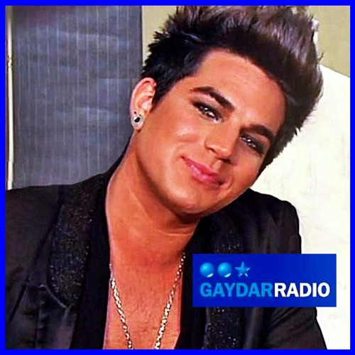 Full GaydarRadio ADAM LAMBERT Interview w Songs Aired 2-9-12