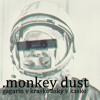 .monkey dust – gagarin v kraske asky v kaske (antony asky, jzb, k-cat)
