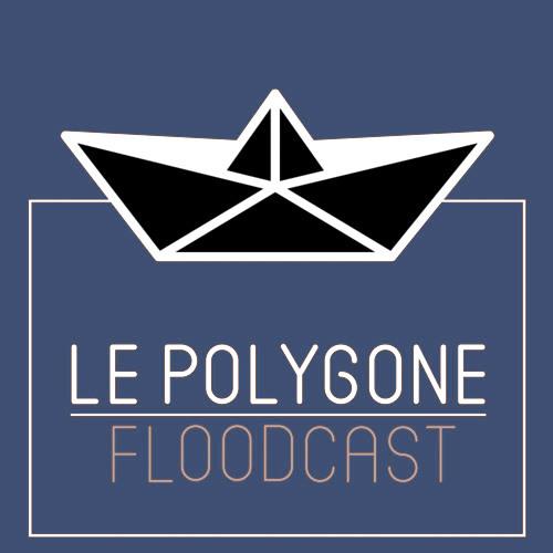 Le Polygone Floodcast #16 : KYJAH!