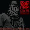 Don Trip - Like Me (prod. Dumma Boy)