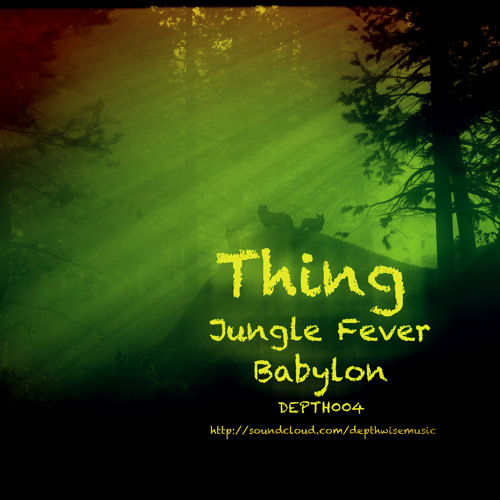Thing - babylon (Depthwise Music 004) OUT NOW ! ! !