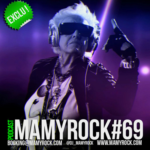 MAMYROCK PODCAST #69