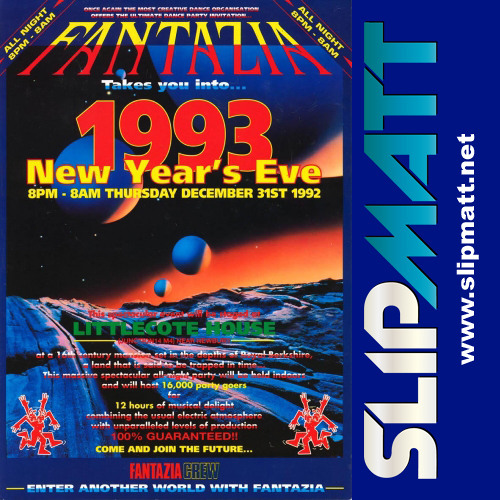 Slipmatt - Live @ Fantazia Littlecote House NYE 31-12-1992