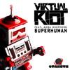 Virtual Riot featuring Amba Shepherd - Superhuman (Original Promo Mix)