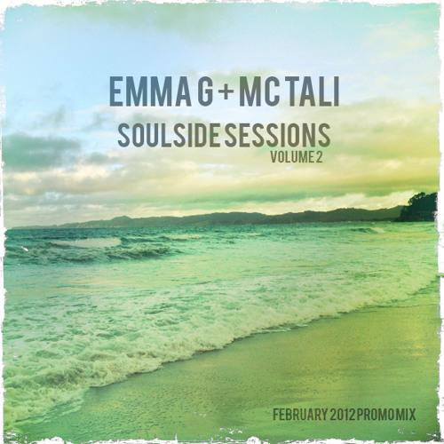 Soulside Sessions Volume 02 By DJ Emma G & MC Tali