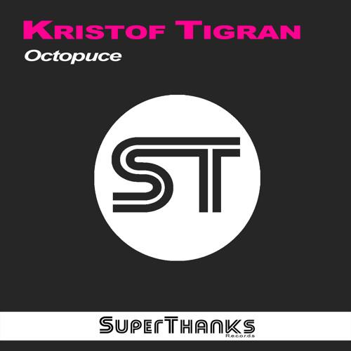 Kristof Tigran - Octopuce (Club Mix)