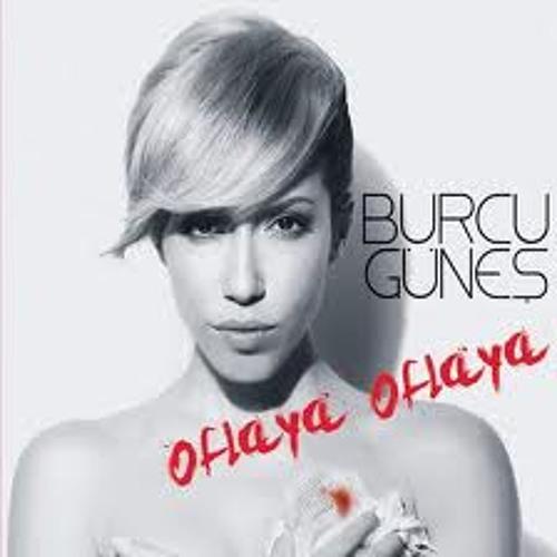 Burcu Gunes - Oflaya Oflaya (Çağlar Celepci Remix)