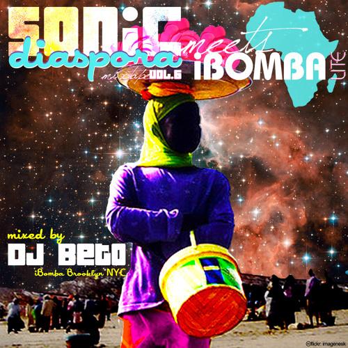 Sonic Diaspora Mixtape Vol.6: DJ BETO