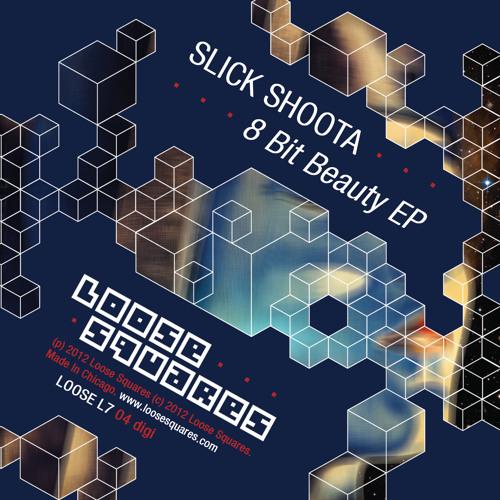 Slick Shoota -  8 Bit Beauty (Loose Squares)