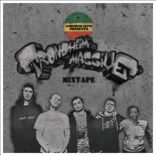 LAMBSBREAD SOUND & TRHM PRESENTERER: TRONDHEIM MASSIVE MIXTAPE 2012