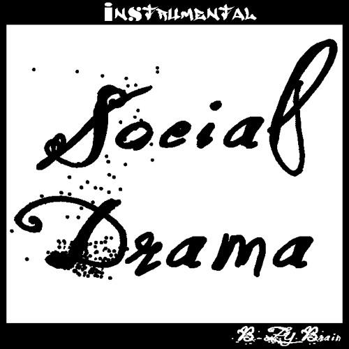 """B-Zy Brain - """"Social Drama"""" (instrumental)"""
