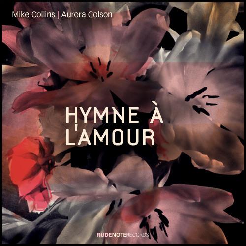 """Hymne à l'Amour"" - Mike Collins | Aurora Colson"