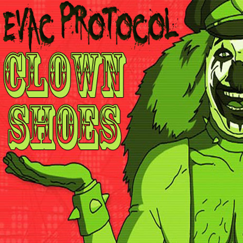 Clown Shoes [1000 Followers FREE EP] (Free Download!)