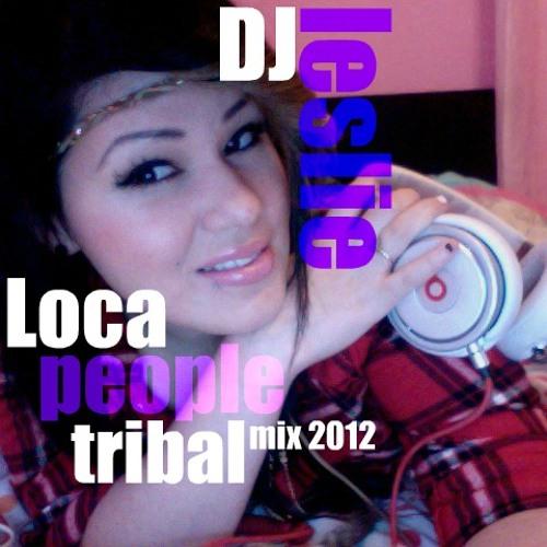 TRIBAL_LOCA PEOPLE_DJ LESLIE CAVAZOS