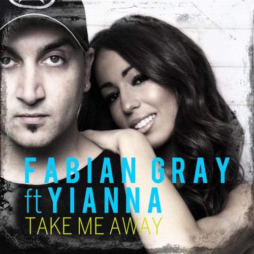 Fabian Gray Ft.Yianna - Take Me Away (Miami Husslers Remix) OUT SOON ON CENTRAL STATION RECORDS!