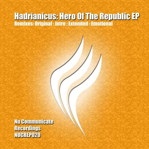 Hadrianicus - Hero Of The Republic (Original Mix)(Preview)(Chapter 5)