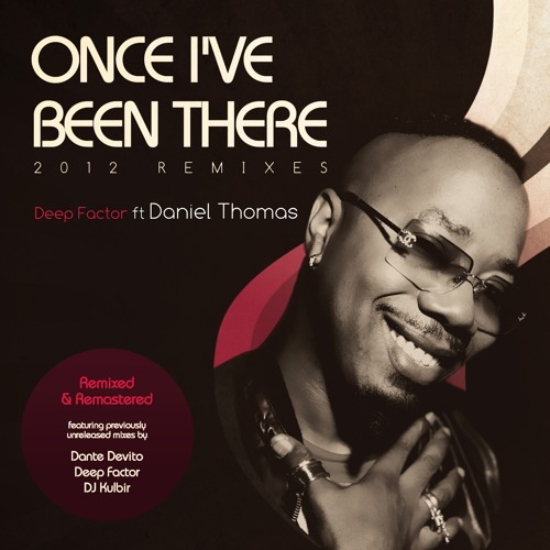 Once I've Been There 2012 Remixes (Main Mix)