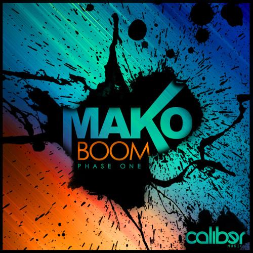 MakO - 'I Breathe' Boom E.P Phase one (Caliber Music)