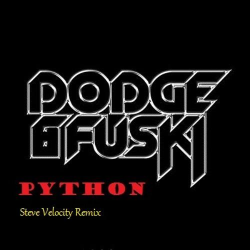 Dodge & Fuski - Python (Steve Velocity Remix)
