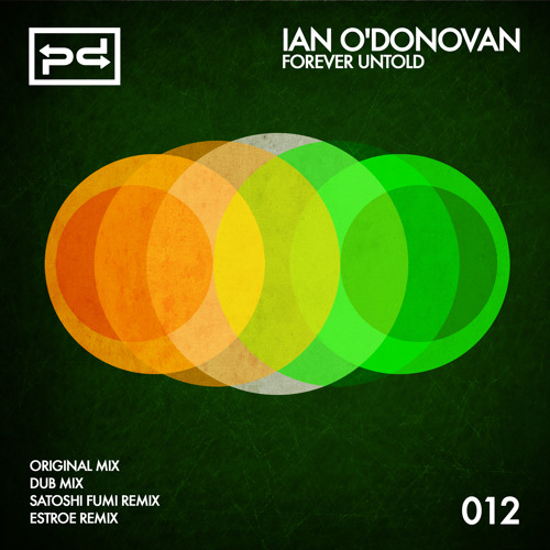 Ian O'Donovan - Forever Untold (Original MIx) [Perspectives Digital] ***OUT NOW***