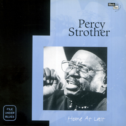 Cause of It All / Percy Strother