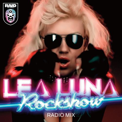 Lea Luna - Rock Show (Radio Mix) Clip