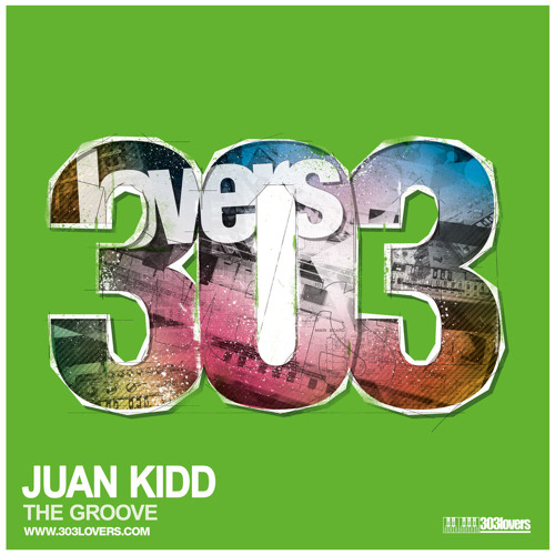 "Juan Kidd ""Get Ready To Fly"" 303 Lovers"