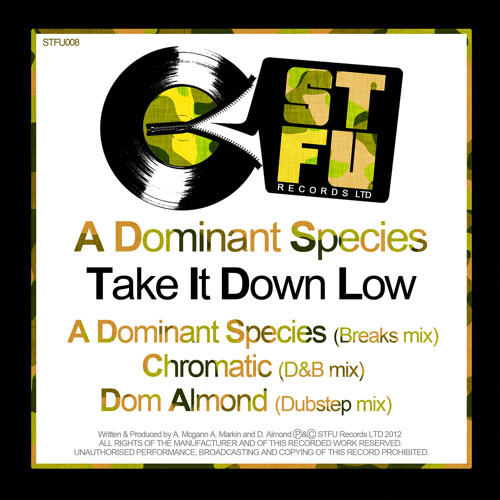A DOMINANT SPECIES - TAKE IT DOWN LOW - DOM ALMOND DUBSTEP REMIX - OUT NOW