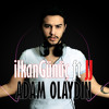 ilkanGünüç  ft. JJ - Adam Olaydın (Original) mp3