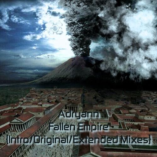 Adryann - Fallen Empire (Extended Mix)(Chapter 2)