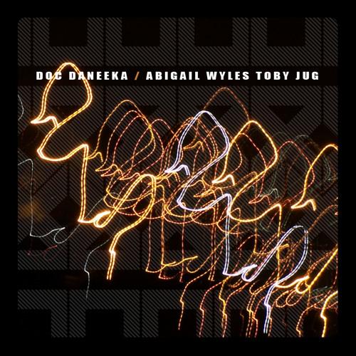 Doc Daneeka & Abigail Wyles - Tobyjug (TTY007)