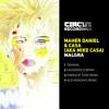 Maher Daniel And Casa Malgra Circus Recordings Mp3