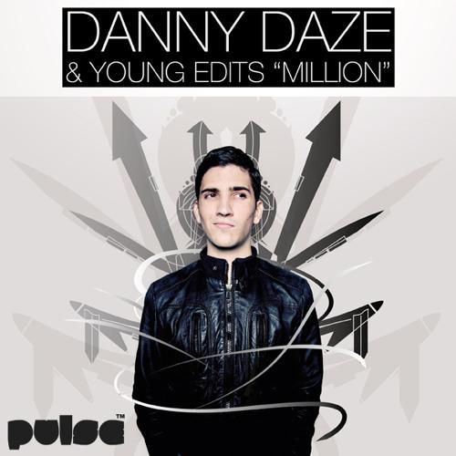 Danny Daze & Young Edits - Million /// FREE DOWNLOAD