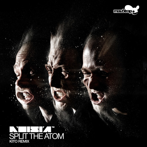 Noisia - Split the Atom (Kito Remix)