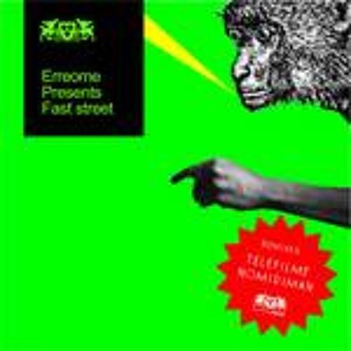 ERREOME  Fast street (NOMIDIMAN remix)