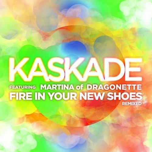 Kaskade feat. Dragonnette - Fire In Your New Shoes (Sultan and Ned Shepard Electric Daisy Remix)