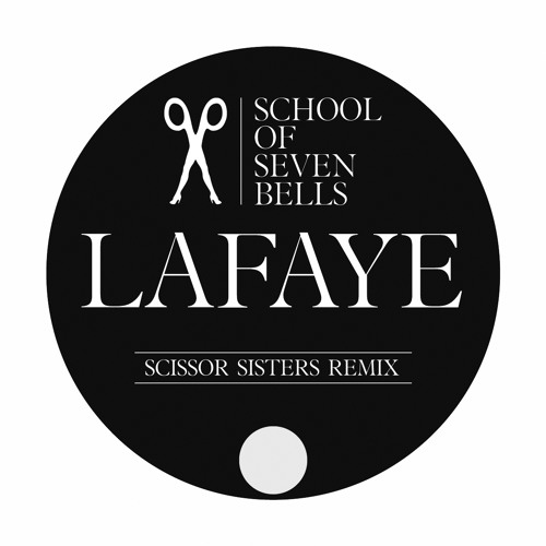 School of Seven Bells - Lafaye (Scissor Sisters Remix)