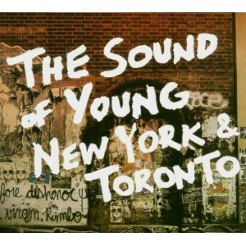 THE SOUND OF YOUNG NEW YORK & TORONTO (III)