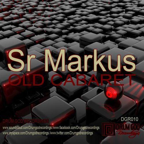 Sr. Markus - Old Cabaret E.P.