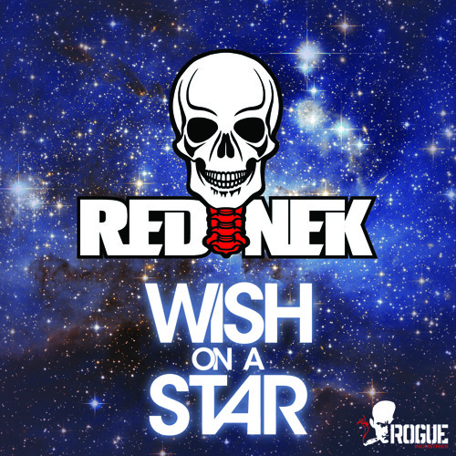 """REDNEK - WISH ON A STAR (OUT NOW) Click """"Buy"""""""