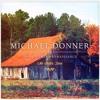 Michael Donner & The Southern Renaissance - No Better Time -