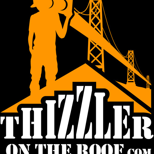 Thizzler On The Roof Submissions